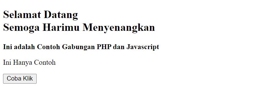 contoh gabungan PHP dan Javascript