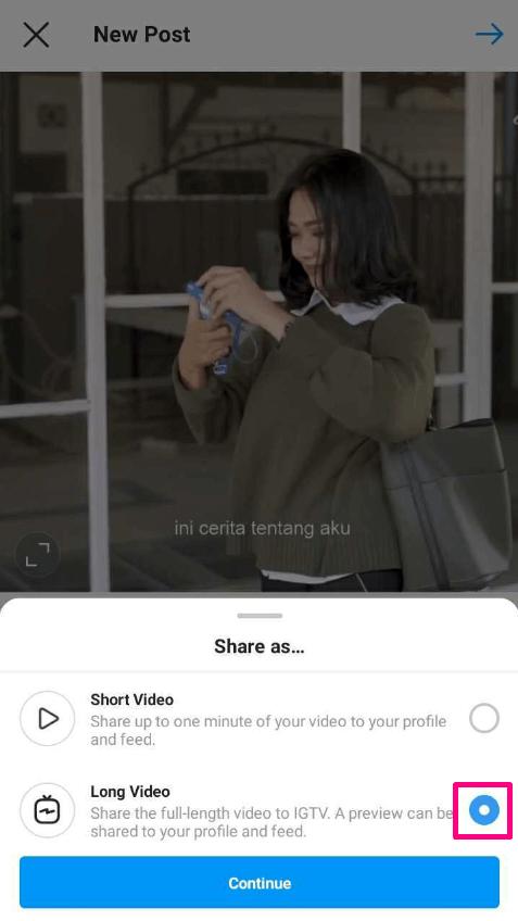 pilih opsi long post agar video dibagikan dalam format IGTV