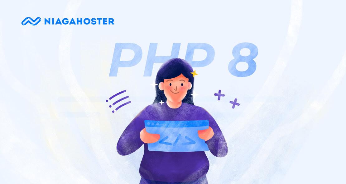 PHP 8 Apa Saja Keunggulan dan Fitur Baru Yang Dimilikinya (1)