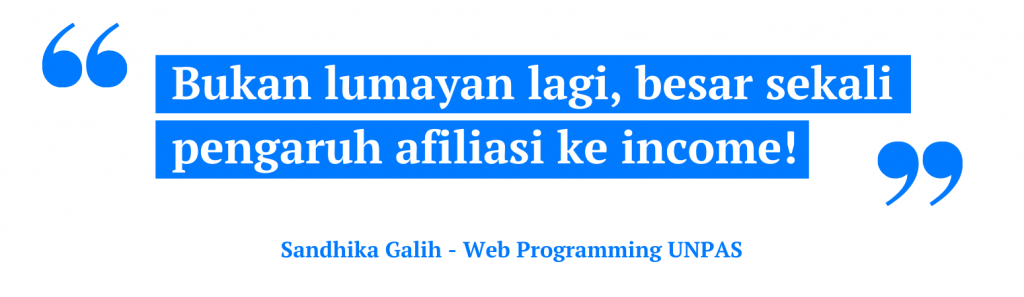 pengaruh afiliasi ke income Sandhika Galih