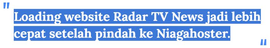 Quote Radar TV News tentang kecepatan hosting