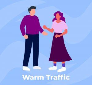 Warm traffic